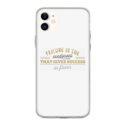 failure is the condiment that gives success its flavor coque iphone 11