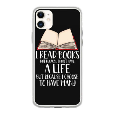 i read books not because i dont have a life t shirt coque iphone 11