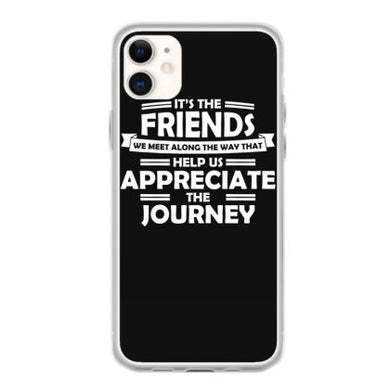 its the friends we meet along the way that help us t shirt coque iphone 11
