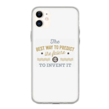 the best way to predict the future is to invent it coque iphone 11