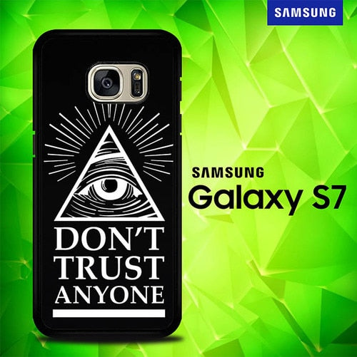 Dont Trust Anyone P0514 coque Samsung Galaxy S7