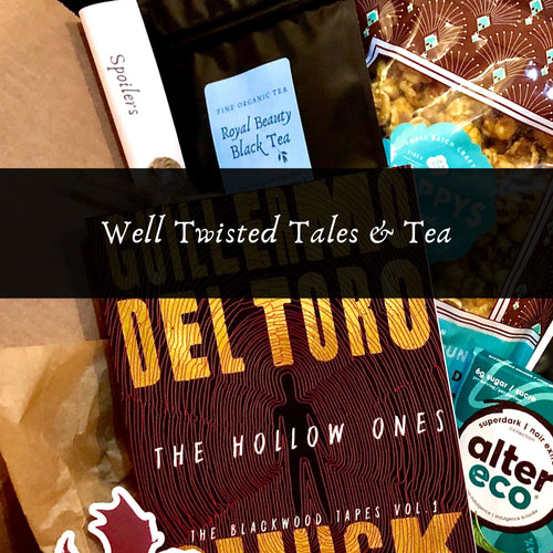 Well Twisted Tales & Tea Box - Well Twisted Tales & Tea