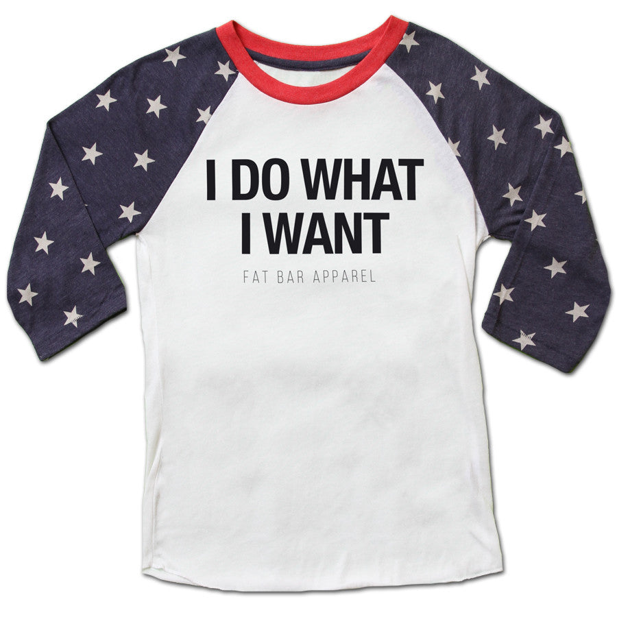 f2e2046c3 Unisex Baseball Tee - I DO WHAT I WANT - STARS EDITION - Fat Bar Apparel