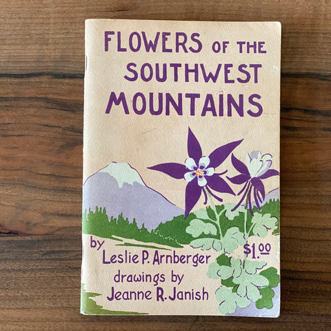 Flowers of the Southwest Mountains