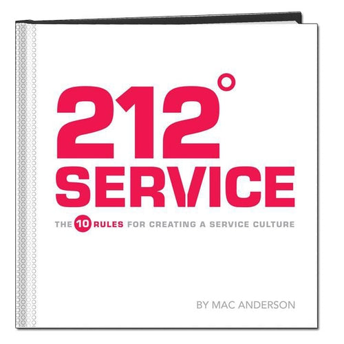 212º Service - The 10 Rules for Creating a Service Culture