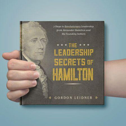 The Leadership Secrets of Hamilton