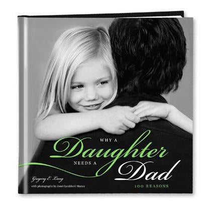 Why a Daughter Needs a Dad Gift Book
