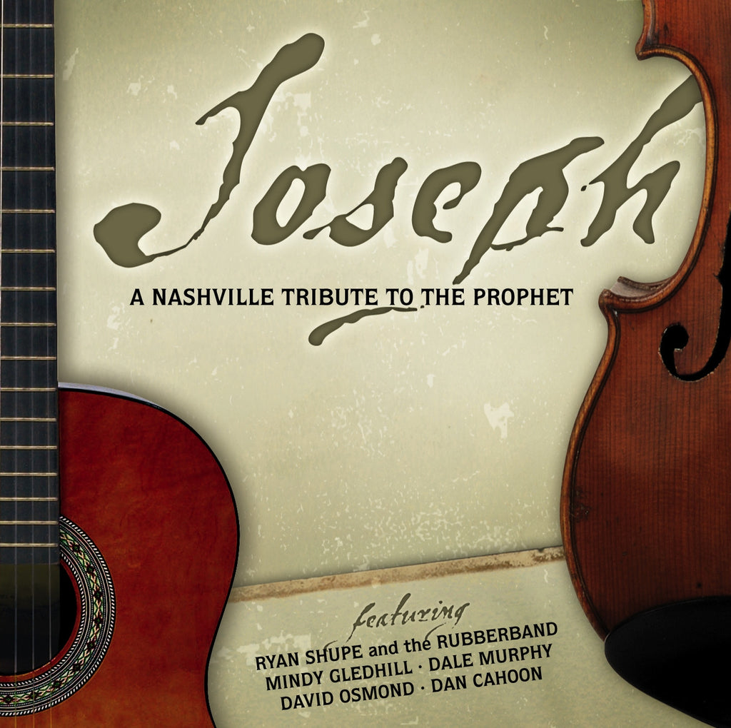 Joseph:  A Nashville Tribute to the Prophet (CD)