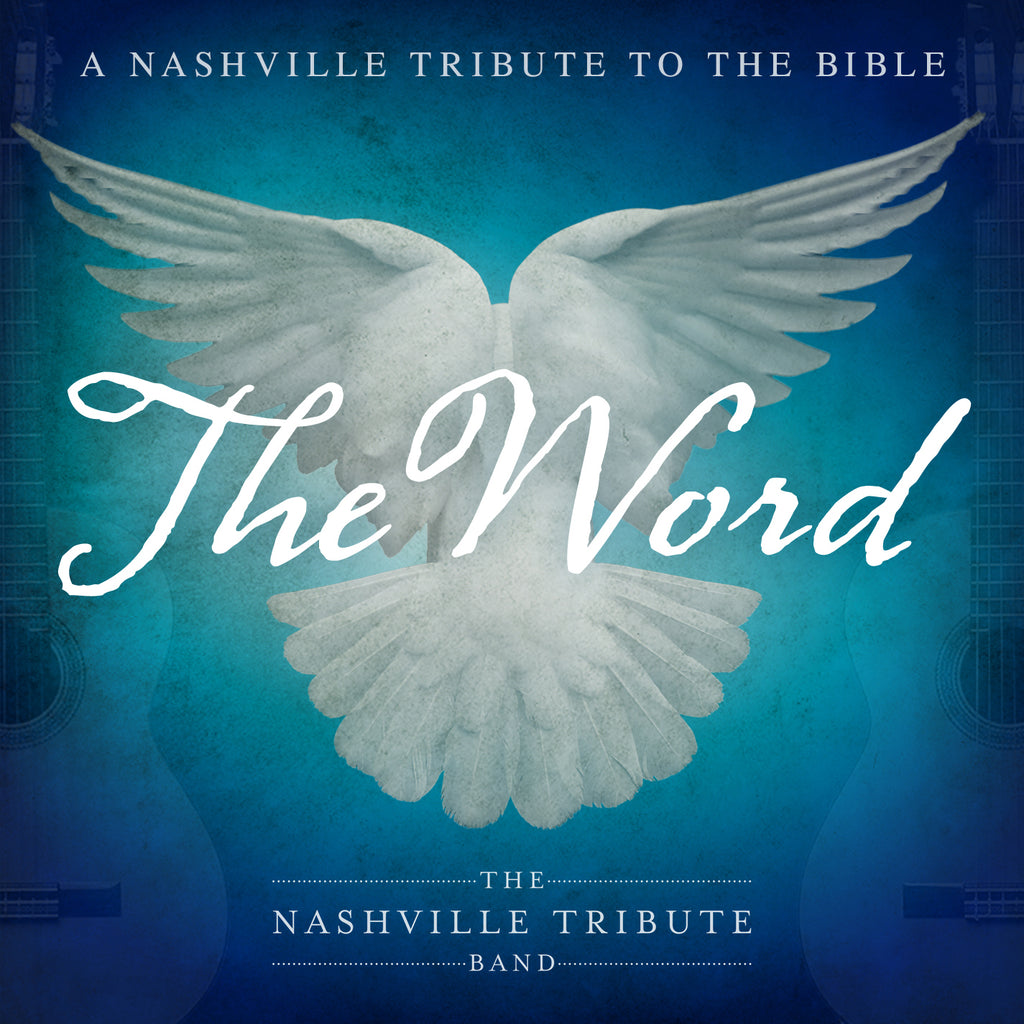 The Word: A Nashville Tribute to the Bible [CD]
