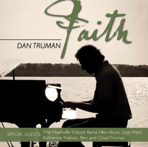 """Faith"" - Dan Truman"