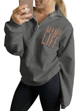 Load image into Gallery viewer, Women Letter MAMA LIFE Print Zipper Long Sleeve Shawl Collar Sweatshirts
