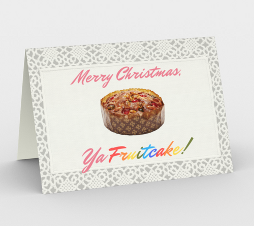 Merry Christmas, Ya Fruitcake Christmas Card - Big Gay Store