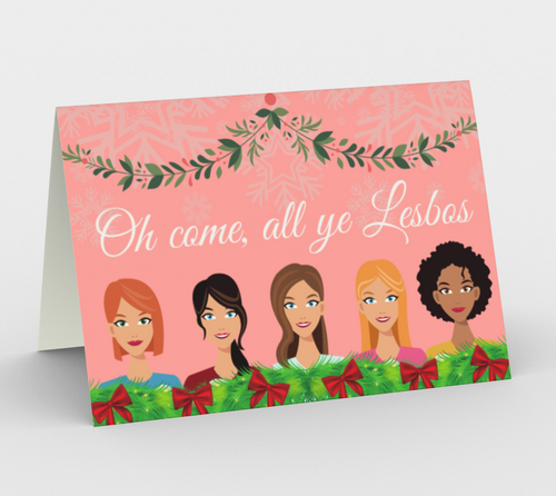Oh Come, All Ye Lesbos Christmas Card - Big Gay Store