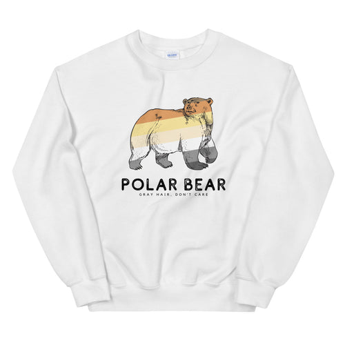 Gray Hair Don't Care Polar Bear Sweatshirt - Big Gay Store