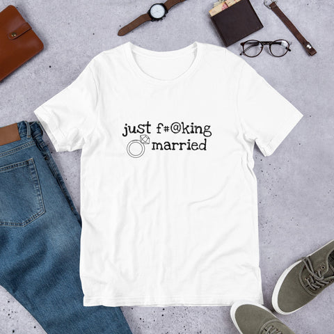 Just F*@king Married Unisex T-Shirt