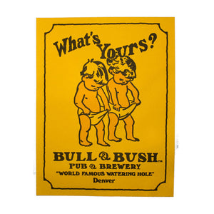 Product Image - Poster - Original Bull & Bush artwork from 1971.