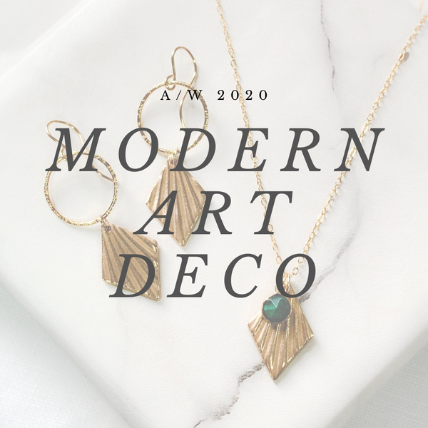 Modern Art Deco - The New A/W 2020 Collection