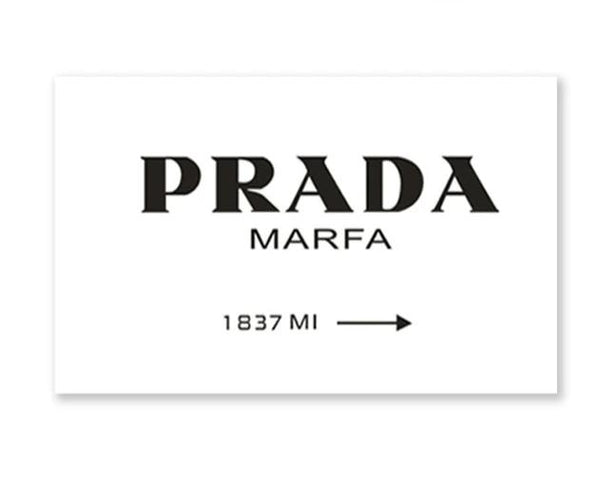 The Stylist Collection : Prada Marfa (Unframed)