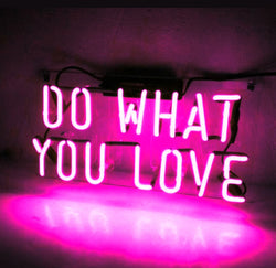 Do What You Love Lettered Neon Sign (Three Colors)