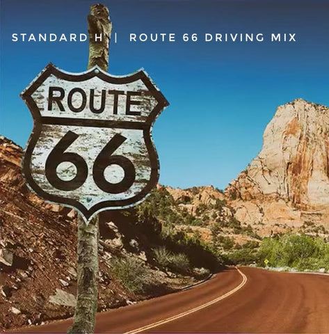 STANDARD H Radio Route 66 Driving Mix Playlist