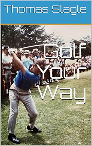 Golf Your Way - Digital eBook