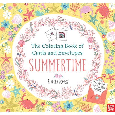 THE COLORING BOOK OF CARDS & ENVELOPES: SUMMERTIME