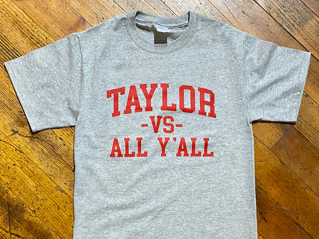 Taylor vs. All Y'all Tee