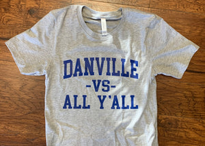 Danville vs. All Y'all Tee