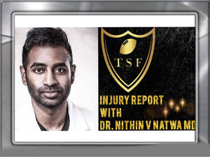 Injury Report with Dr. Nithin V Natwa MD