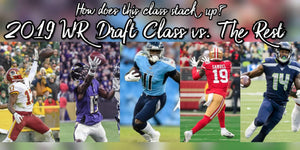 2019 The Year of the Rookie Wide Receiver
