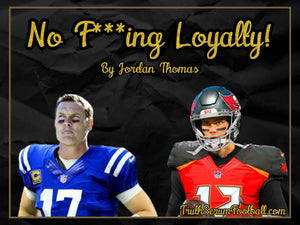 NFL: No F***ing Loyalty