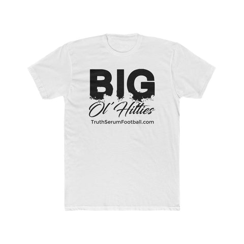Big Ol' Hitties Cotton Crew Tee