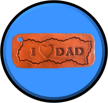 Load image into Gallery viewer, I LOVE DAD - Standard Key Ring handcrafted with LOVE!