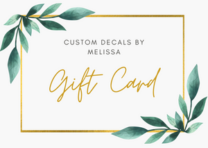 Decals By Melissa Gift Card
