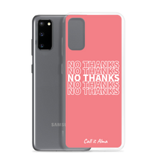 Load image into Gallery viewer, No Thanks Pink Samsung Case