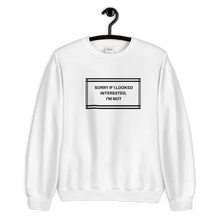 Load image into Gallery viewer, I'm not Interested Premium Sweatshirt