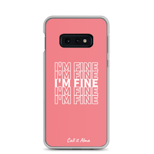 Load image into Gallery viewer, I'm Fine Pink Samsung Case