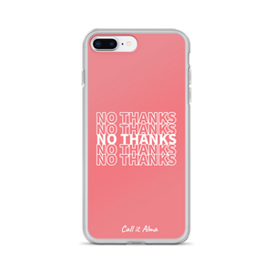 No Thanks Pink iPhone Case