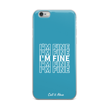 Load image into Gallery viewer, I'm Fine Blue iPhone Case