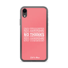 Load image into Gallery viewer, No Thanks Pink iPhone Case