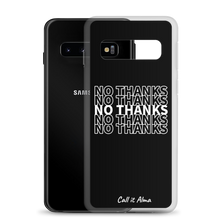 Load image into Gallery viewer, No Thanks Black Samsung Case