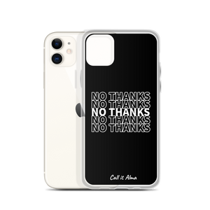 No Thanks Black iPhone Case
