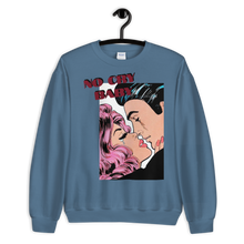 Load image into Gallery viewer, No Cry Baby 2 Premium Sweatshirt