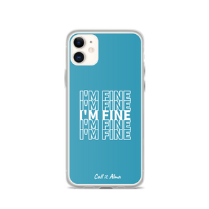 I'm Fine Blue iPhone Case