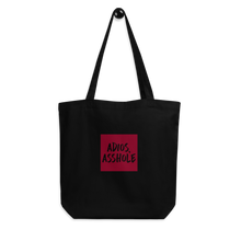Load image into Gallery viewer, Adios Asshole Eco Tote Bag