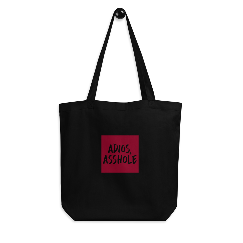 Adios Asshole Eco Tote Bag
