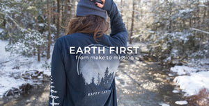 Earth Firest - from make to mission