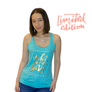 Limited Edition Promotion - You had me at Spa Day raw edge tank top | Live Love Spa