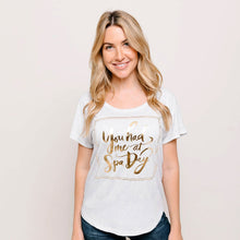Load image into Gallery viewer, You Had Me at Spa Day Women's T-Shirt | Lucky Owl