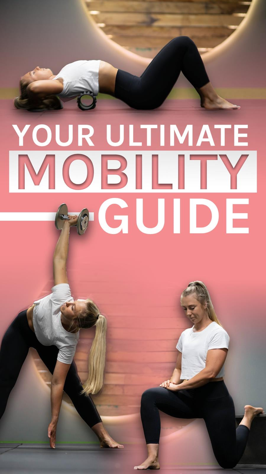 Your ULTIMATE Mobility Guide